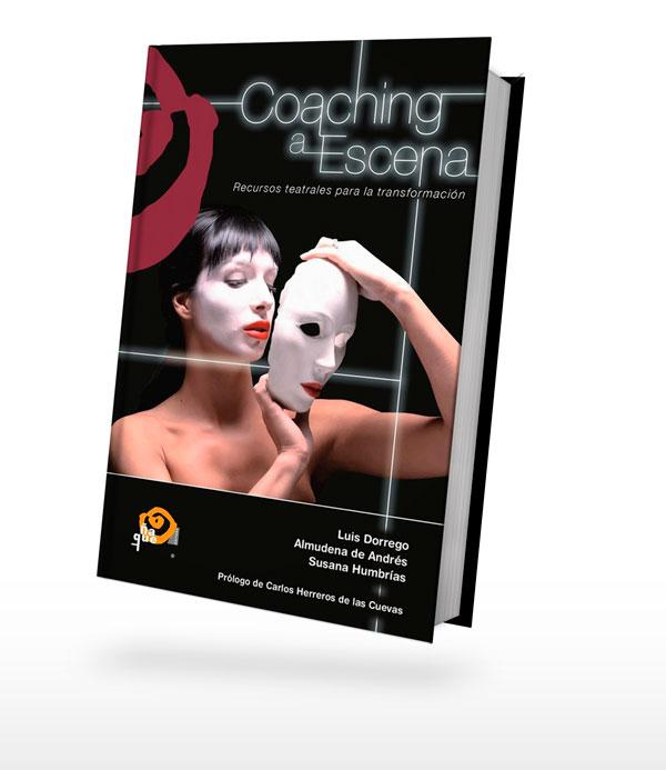 Cubierta del Libro de Coaching a Escena, autora: Almudena de Andrés.