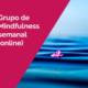 almudena de andres mf semanal - Grupo de Práctica semanal de Mindfulness Online. Comienzo el miércoles 22 de Septiembre.